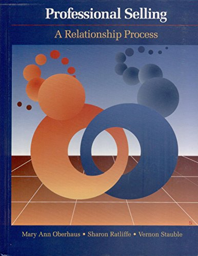 9780030327698: Professional Selling: A Relationship Process (The Dryden Press Series in Marketing)