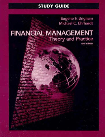 9780030329319: Financial Management: Theory and Practice (Study Guide, 10th Edition)