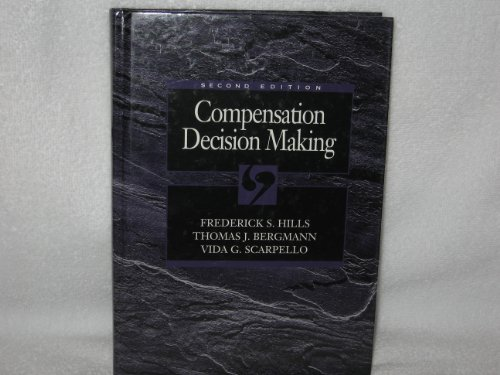 9780030330582: Compensation Decision Making (The Dryden Press Series in Management)