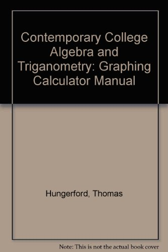 9780030331213: Contemporary College Algebra and Triganometry: Graphing Calculator Manual