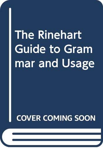 9780030332739: The Rinehart Guide to Grammar and Usage