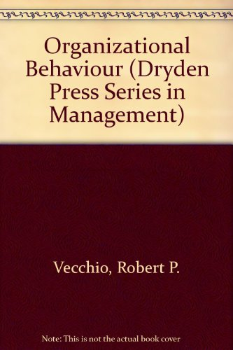 9780030332944: Organizational Behaviour (Dryden Press Series in Management)