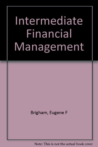 Intermediate Financial Management: Eugene F. Brigham