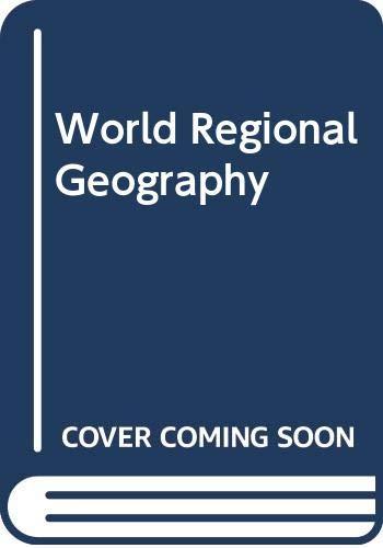 9780030333392: World Regional Geography