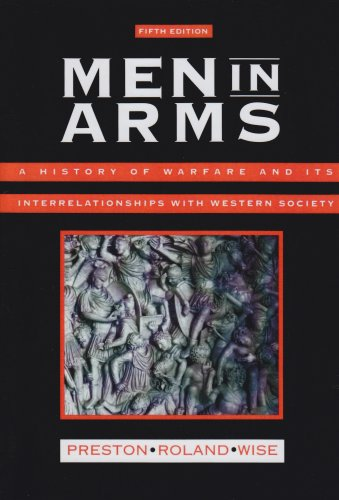 9780030334283: Men in Arms: A History of Warfare and Its Interrelationships With Western Society