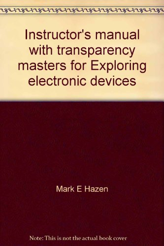 9780030334382: Instructor's manual with transparency masters for Exploring electronic devices