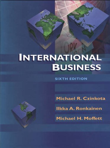 International Business, 6th Edition: Czinkota, Michael R.,
