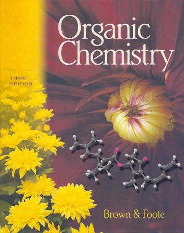 Organic Chemistry (with ChemOffice Web CD-ROM): William H. Brown,
