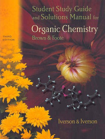 9780030335822: Student Study Guide for Brown/Foote's Organic Chemistry, 3rd