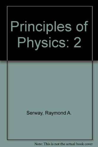 9780030336072: Principles of Physics, Volume 2