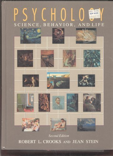Psychology : Science, Behavior, and Life: Robert L. Crooks;