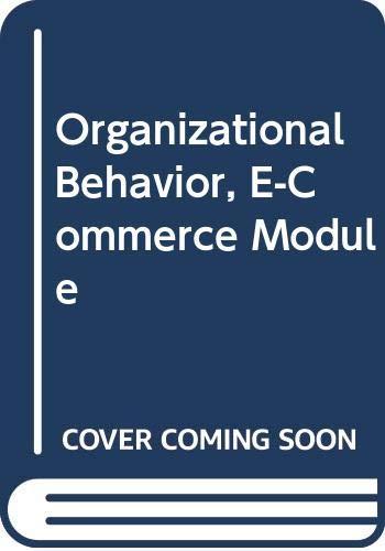 9780030337420: Organizational Behavior, E-Commerce Module