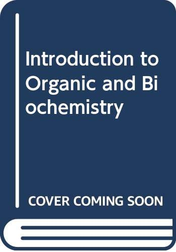 9780030337574: Introduction to Organic and Biochemistry