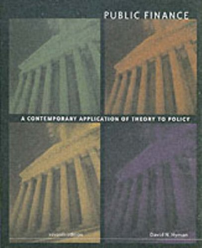 9780030337840: Public Finance: A Contemporary Application of Theory and Policy