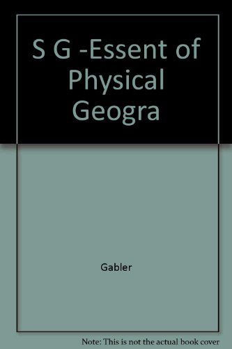 9780030338465: Study Guide for Gabler's Essentials of Physical Geography, Media Edition, 7th