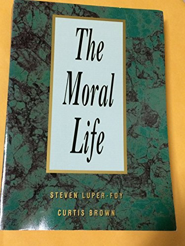 9780030339691: The Moral Life