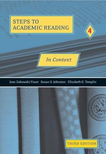 Steps to Academic Reading 4: In Context,: Jean Zukowski/Faust, Susan