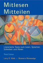 9780030344343: Mitlesen Mitteilen: Literarische Texte zum Lesen, Sprechen, Schreiben und Hören (with Audio CD)