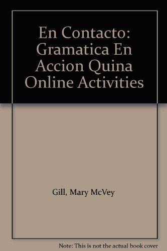 9780030346040: En Contacto: Gramatica En Accion Quina Online Activities
