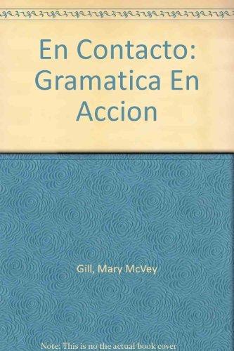 9780030347221: En Contacto: Gramatica En Accion
