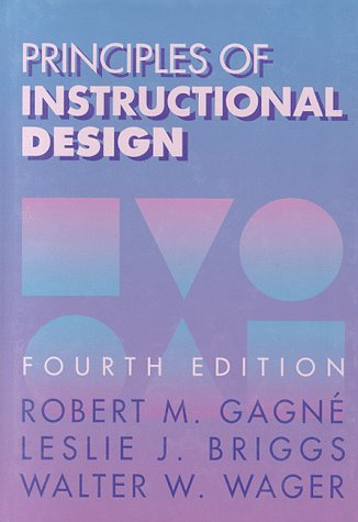 9780030347573: Principles of Instructional Design