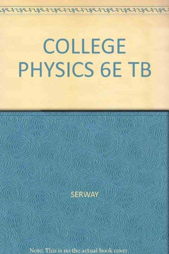 9780030348266: COLLEGE PHYSICS 6E TB