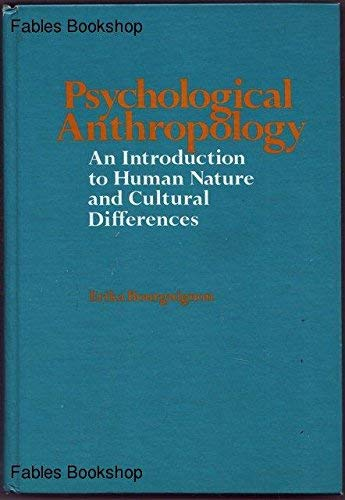 9780030349218: Psychological Anthropology: An Introduction to Human Nature and Cultural Differences