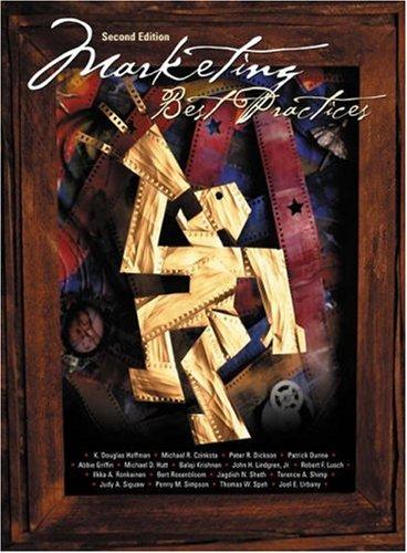 Marketing: Best Practices (9780030349997) by K. Douglas Hoffman; Michael R. Czinkota; Peter R. Dickson; Patrick Dunne; Abbie Griffin