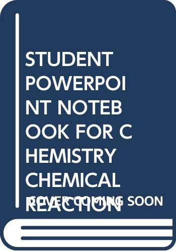 9780030350085: STUDENT POWERPOINT NOTEBOOK FOR CHEMISTRY CHEMICAL REACTION