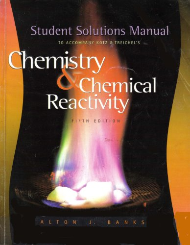 9780030350160: Student Solutions Manual to Accompany Chemistry and Chemical Reactivity