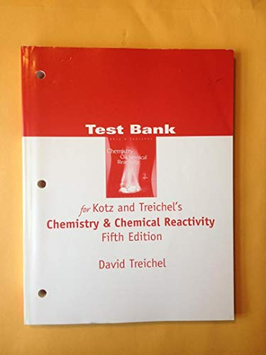9780030350313: Chemistry & Chemical Reactivity: Test Bank, 5th Edition