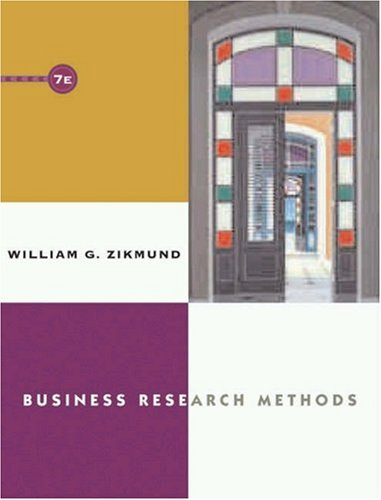 Business Research Methods, 7th Edition: Zikmund, William G.