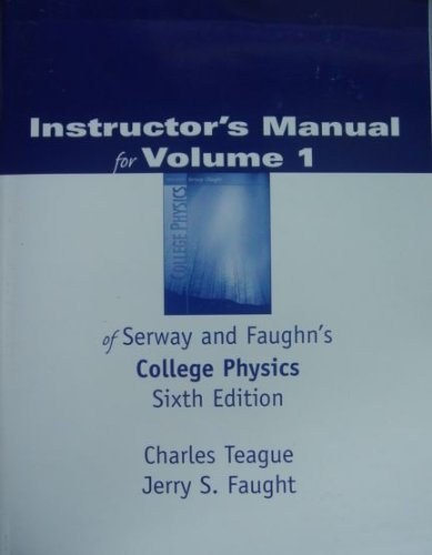 9780030351525: Instructor's Manual for Volume 1 of Serway & Faughn's College Physics, 6th Edition