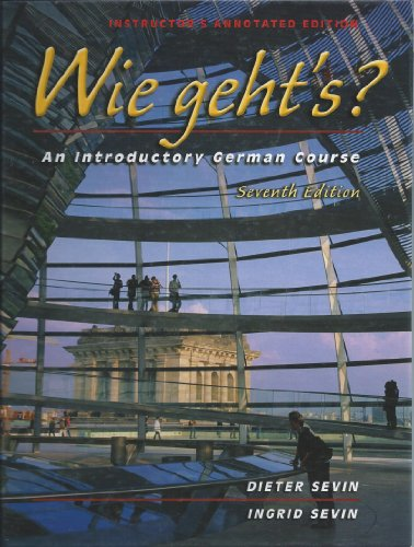 9780030352317: Wie geht's? An Introductory German Course Seventh Edition (Instructor's Annotated Edition)