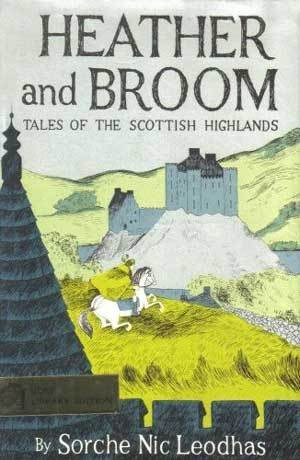 9780030352805: Heather and Broom Tales of the Scottish Highlands