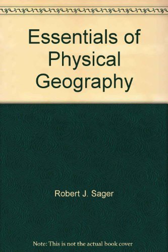 9780030353048: Essentials of physical geography (Saunders golden sunburst series)