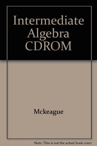 Intermediate Algebra (with Digital Video Companion): McKeague, Charles P.