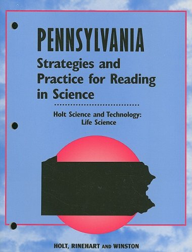 9780030355035: Holt Science & Technology Pennsylvania: Strategies and Practice/Reading/Science Life Science