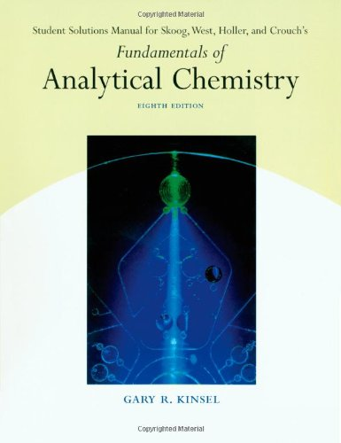 9780030355462: Student Solutions Manual for Skoog, West, Holler, Crouch's Fundamentals of Analytical Chemistry