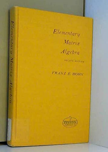 9780030355943: Elementary matrix algebra