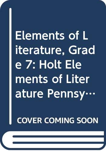 9780030356285: Holt Elements of Literature Pennsylvania: Student Edition Grade 7 2005