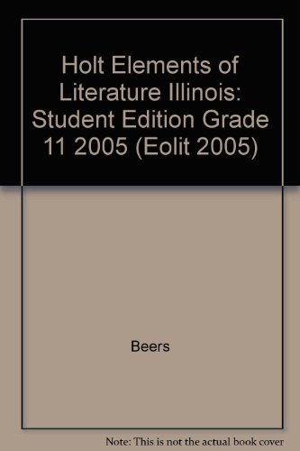 Holt Elements of Literature Illinois: Student Edition: Beers, Odell