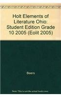 Holt Elements of Literature Ohio: Student Edition: HOLT, RINEHART AND