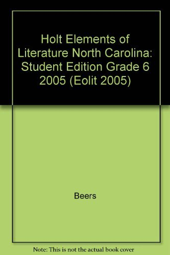 9780030357138: Holt Elements of Literature North Carolina: Student Edition Grade 6 2005