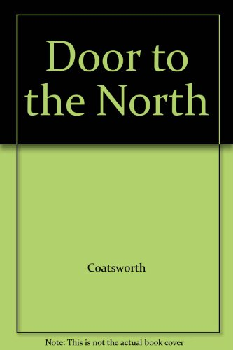 9780030357404: Door to the North
