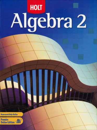 9780030358296: Holt Algebra 2: Student Edition 2007