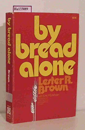 9780030358517: By Bread Alone