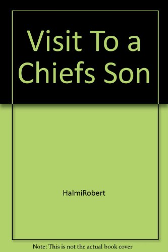 9780030358753: Visit To A Chief's Son: An American Boy's Adventure With An African Tribe