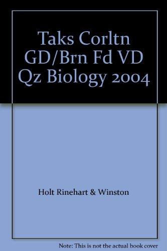 9780030359644: Taks Corltn GD/Brn Fd VD Qz Biology 2004