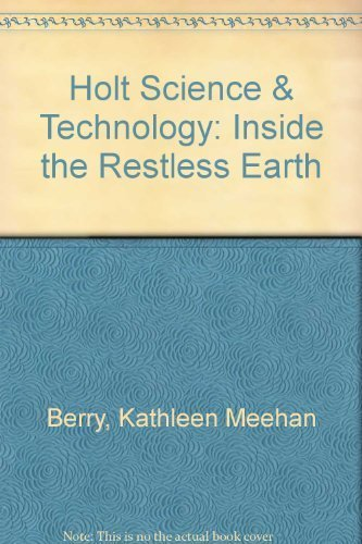 9780030359736: Inside the Restless Earth (Holt Science and Technology)